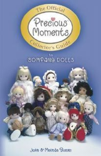 The Official Precious Moments Collectors Guide to Company Dolls by