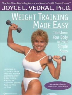 Weight Training Made Easy Transform Your Body in Four Simple Steps by