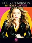 Kelly Clarkson All I Ever Wanted Piano Sheet Music Guitar Chords Book