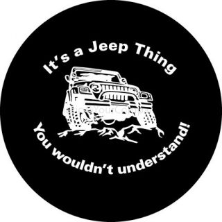 ™→Its a Jeep Thing Spare Tire Covers for Jeeps or RVs