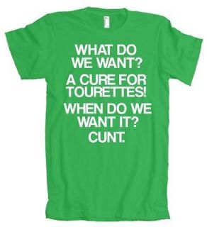 We Want A Cure For Tourettes Humor American Apparel T Shirt
