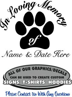 In Loving Memory Decal Sticker Pet Dog 4 Laptop Window Auto Truck