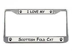 Love My Scottish Fold Cat Chrome License Plate Frame