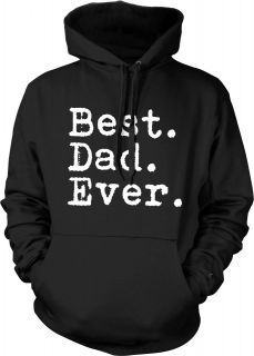 Best Dad Ever Fathers Day Holiday Mens Hoodies
