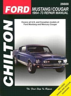 Ford Mustang and Cougar, 1964 73 by Chilton Automotive Editorial Staff