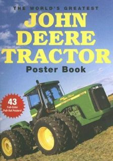 The Worlds Greatest John Deere Tractor Poster Book 2007, Paperback