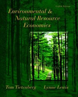 Environmental and Natural Resource Economics by Lynne Lewis, Thomas H