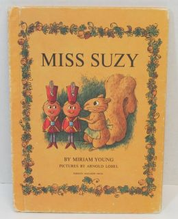 Miss Suzy Miriam Young Arnold Lobel Parents Magazine Press HC Squirrel