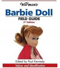 Warmans Barbie Doll Field Guide Values and Identifica