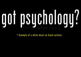 Got Psychology Vinyl Wall Art Truck Car Decal Sticker