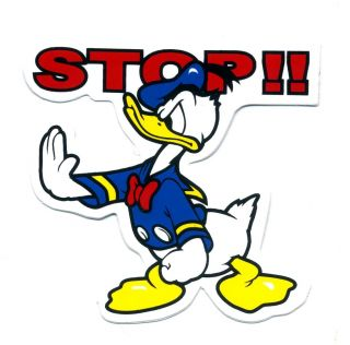 Donald Duck Stop Racing Angry Cute Kid Wall Sticker U80