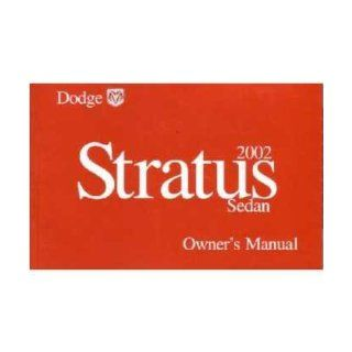 2002 DODGE STRATUS Owners Manual User Guide Everything