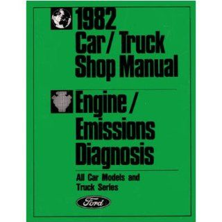 1982 Ford Car Truck Emissions Diagnosis Procedure Code Repair Manual