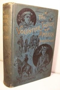 Soldier America US Military History Memoir of General Logan 1st